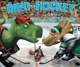 Dino-Hockey (Carolrhoda Picture Books)  by  Lisa Wheeler