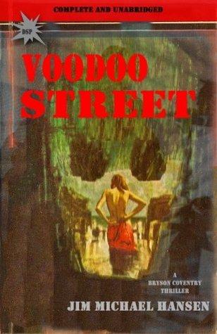 Voodoo Street  by  Jim Michael Hansen