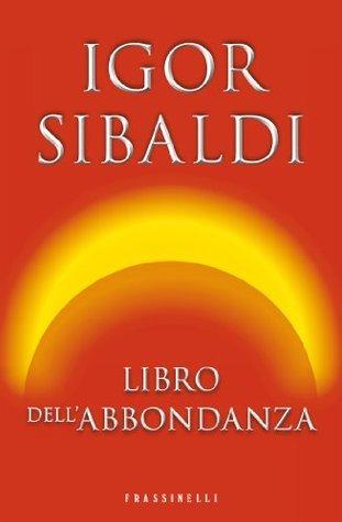 Libro dellabbondanza Igor Sibaldi