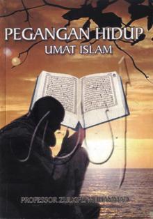 Pegangan Hidup Umat Islam Zulkifli Muhammad
