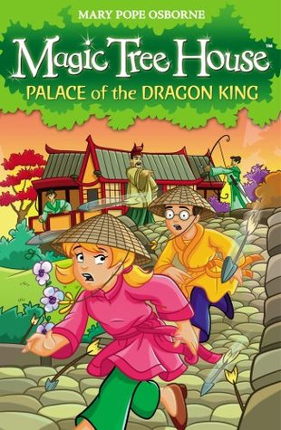 Palace of the Dragon King (Magic Tree House 14)  by  Mary Pope Osborne