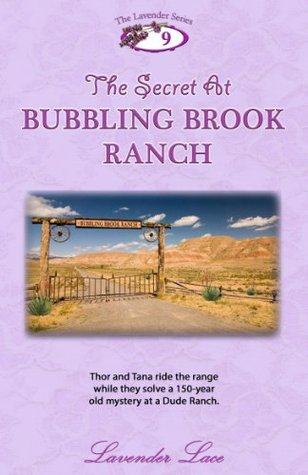 The Secret at Bubbling Brook Ranch (The Lavender Series)  by  Lavender Lace