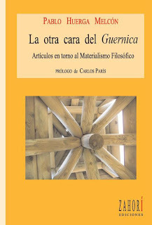 La otra cara del «Guernica»: artículos en torno al Materialismo Filosófico  by  Pablo Huerga Melcón