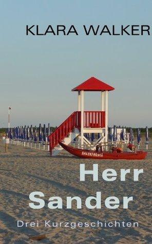 Herr Sander  by  Klara Walker