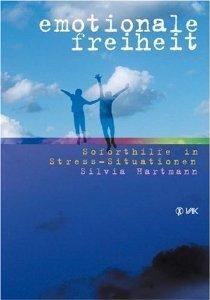 Emotionale Freiheit.  by  Silvia Hartmann