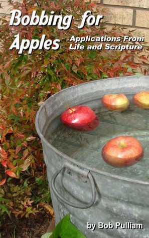 Bobbing for Apples  by  Bob Pulliam
