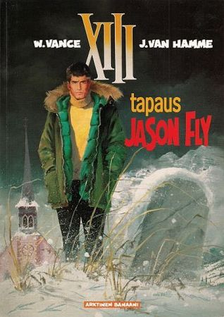 Tapaus Jason Fly (XIII, #6)  by  Jean Van Hamme