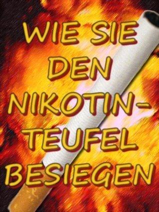 Wie Sie den Nikotin-Teufel besiegen  by  Sascha Menzer
