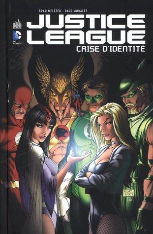 Justice League : Crise dIdentité Brad Meltzer