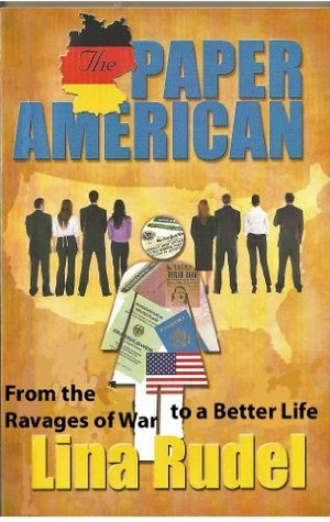 The Paper American  by  Lina Rudel