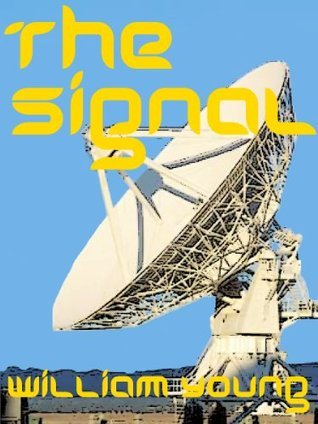 The Signal  by  William Young