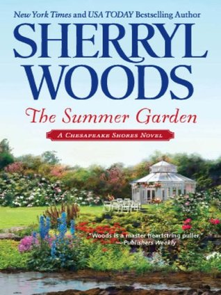 The Summer Garden (A Chesapeake Shores Novel - Book 9) Sherryl Woods