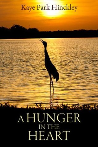 A Hunger in the Heart  by  Kaye Park Hinckley