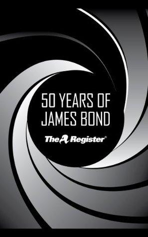 50 Years of James Bond  by  Joe Fay
