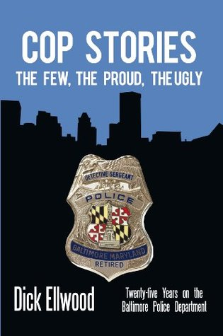 Cop Stories  by  Dick Ellwood