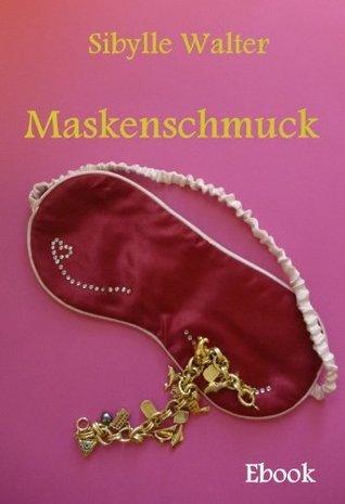 Maskenschmuck  by  Sibylle Walter