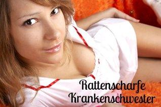 Rattenscharfe Krankenschwester {Mindcontrol} Svantje Winkelfurt