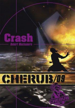 Crash - Cherub tome 9 (ROMANS POCHE) Robert Muchamore