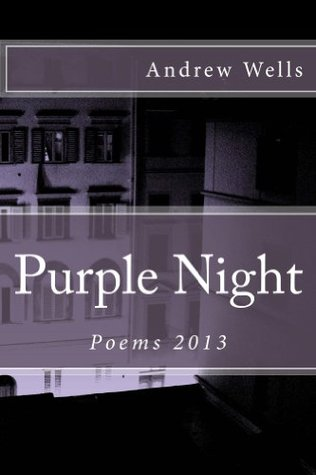 Purple Night Andrew  Wells