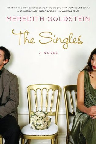 The Singles: A Novel Meredith Goldstein