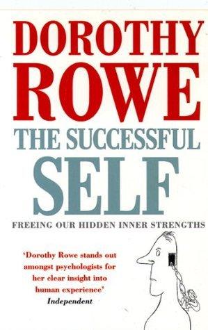 The Successful Self Dorothy Rowe