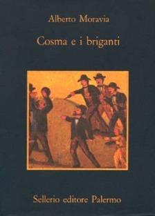 Cosma e i briganti Alberto Moravia