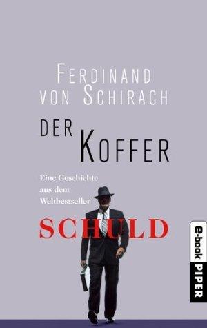 Der Koffer Ferdinand von Schirach