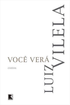 Você Verá  by  Luiz Vilela