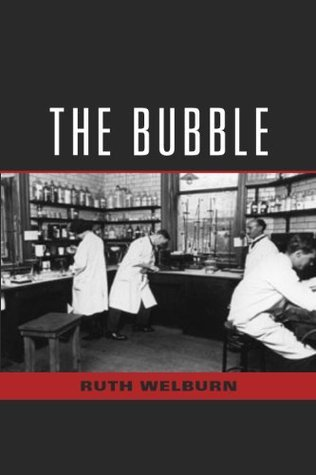 The Bubble  by  Ruth Welburn