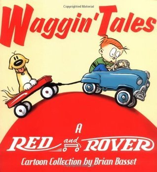 Waggin Tales: A Red and Rover Collection Brian Basset