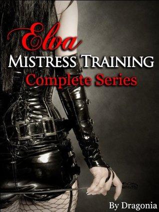 Elva: Mistress Training Complete Series Dragonia