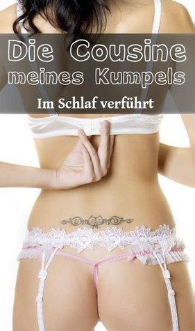 Die Cousine meines Kumpels (Erotische Geschichte) (Im Schlaf verführt)  by  Jenni Weiss