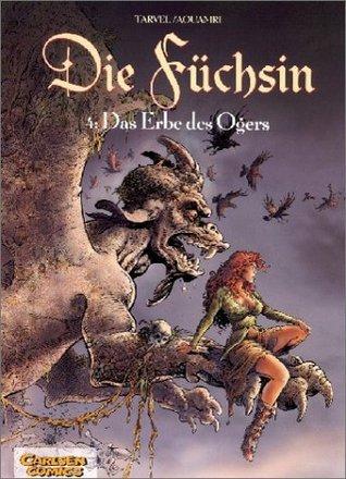 Die Füchsin 04. Das Siegel des Ogers.  by  Brice Tarvel