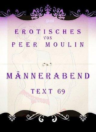 Männerabend  by  Peer Moulin