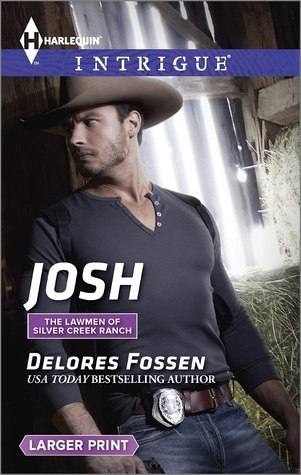 Josh (The Lawmen of Silver Creek Ranch #7)  by  Delores Fossen
