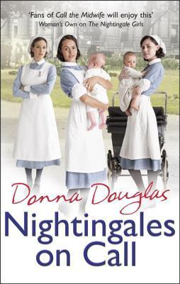 Nightingales on Call: (Nightingales 4)  by  Donna  Douglas