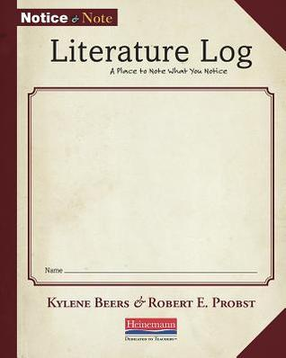 Notice and Note Literature Log (5-Pack) Kylene Beers