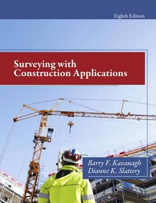 Surveying with Construction Applications Barry F. Kavanagh