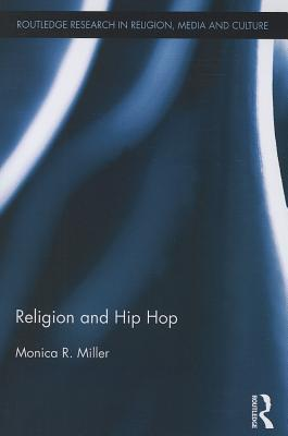 Religion and Hip Hop Monica R Miller