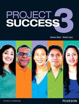 Project Success 3 Student Book with Etext Sarah Lynn