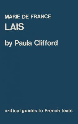 Les Lais De Marie France Paula M. Clifford