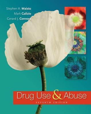 Drug Use and Abuse Maisto