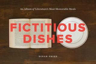 Fictitious Dishes Dinah Fried