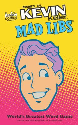 Kevin Mad Libs  by  Unknown