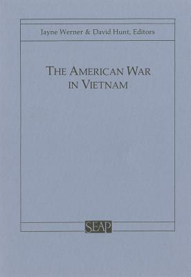 The American War In Vietnam Jayne Susan Werner