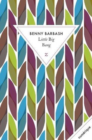 Little Big Bang (Zulma numérique)  by  Benny Barbash