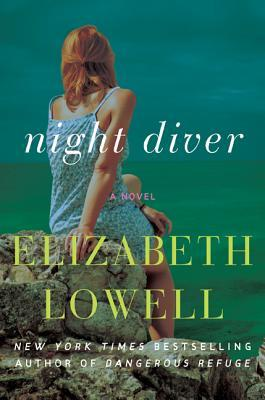 Night Diver: A Novel  by  Elizabeth Lowell