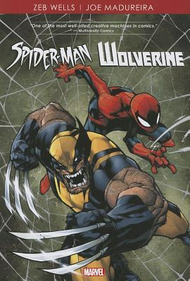 Spider-Man/Wolverine  by  Zeb Wells