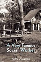 A Very Famous Social Worker