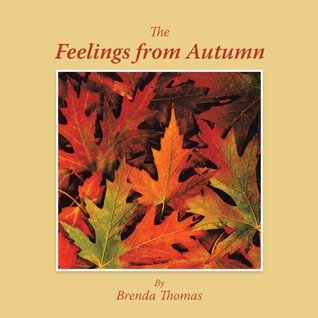 The Feelings from Autumn Brenda Thomas